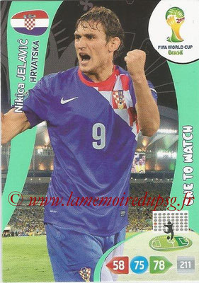 2014 - Panini FIFA World Cup Brazil Adrenalyn XL - N° 201 - Nikica JELAVIC (Croatie) (One to watch)
