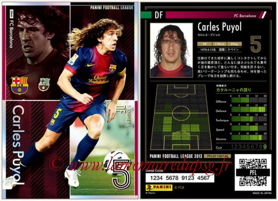 Panini Football League 2013 - PFL03 - N° 138 - Carles Puyol (FC Barcelone) (Bandiera)