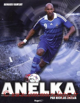 2010-05-12 - Anelka par Anelka (Hugo Doc, 125 pages)