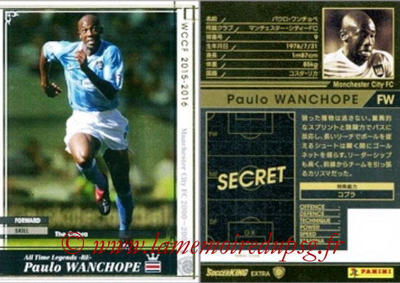 2015-16 - Panini WCCF - N° ATLE-RE5 - Paulo WANCHOPE (Manchester City FC) (All Time Legends) (Extra)