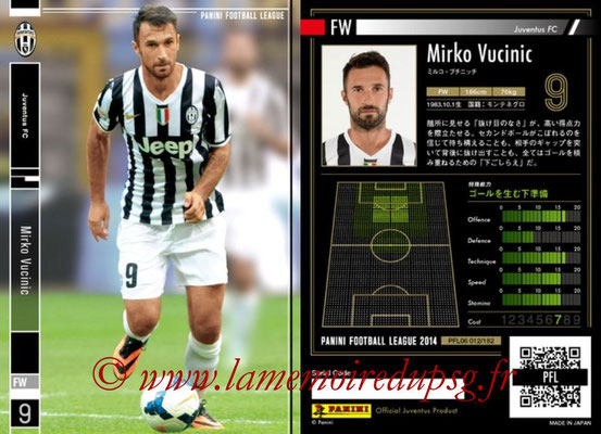 Panini Football League 2014 - PFL06 - N° 012 - Mirko VUCINIC (Juventus FC)