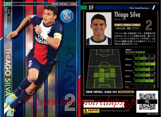 Panini Football League 2014 - PFL06 - N° 161 - Thiago SILVA (Paris Saint-Germain) (Super DF)