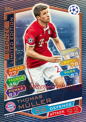 2016-17 - Topps UEFA Champions League Match Attax - N° LEMPB - Thomas MULLER (FC Bayern Munich) (Limited Edition Bronze)