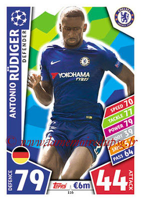2017-18 - Topps UEFA Champions League Match Attax - N° 116 - Antonio RÜDIGER (Chelsea FC)