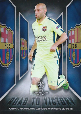 2015-16 - Topps UEFA Champions League Showcase Soccer - N° RTV-05 - Javier Alejandro MASCHERANO (FC Barcelone) (Road to Victory)