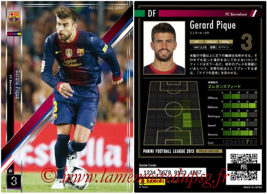 Panini Football League 2013 - PFL01 - N° 047 - Gerard Pique ( FC Barcelona )