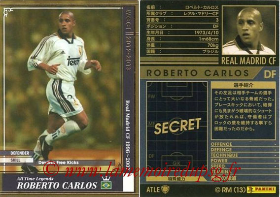 2012-13 - WCCF - N° ATLE04 - Roberto CARLOS (Real Madrid CF) (All-Time Legend)