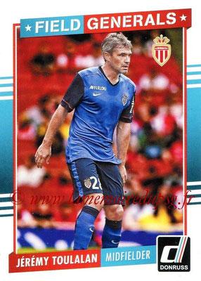 2015 - Panini Donruss Soccer - N° FG07 - Jérémy TOULALAN (AS Monaco) (Field Generals)