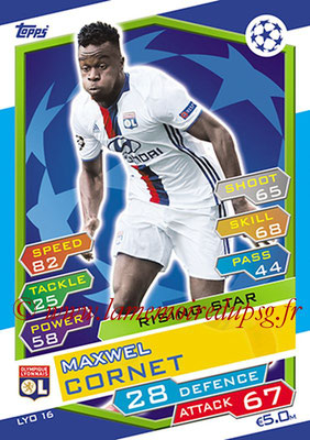 2016-17 - Topps UEFA Champions League Match Attax - N° LYO16 - Maxwel CORNET (Olympique Lyonnais) (Rising Star)