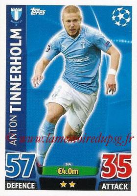 2015-16 - Topps UEFA Champions League Match Attax - N° 364 - Anton TINNERHOLM (Malmö FF)