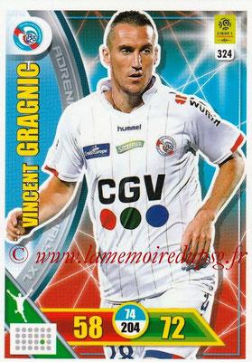 2017-18 - Panini Adrenalyn XL Ligue 1 - N° 324 - Vincent GRAGNIC (Strasbourg)