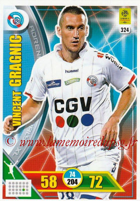 2017-18 - Panini Adrenalyn XL Ligue 1 - N° 324 - Vincent GRAGNIC (Strasbourg)