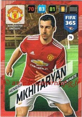 2017-18 - Panini FIFA 365 Cards - N° 076 - Henrikh MKHITARYAN (Manchester United)