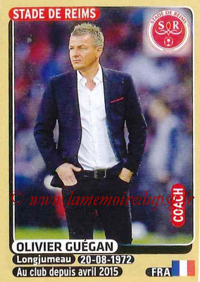 2015-16 - Panini Ligue 1 Stickers - N° 366 - Olivier GUEGAN (Stade de Reims) (Coach)