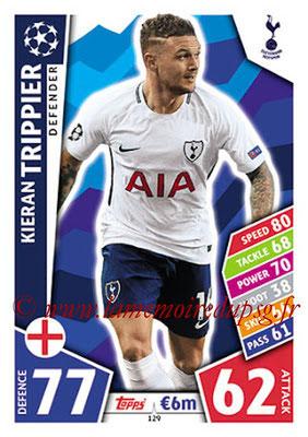 2017-18 - Topps UEFA Champions League Match Attax - N° 129 - Kieran TRIPPIER (Tottenham Hotspur)