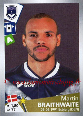2017-18 - Panini Ligue 1 Stickers - N° T10 - Martin BRAITHWAITE (Bordeaux) (Transfert)