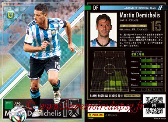 Panini Football League 2015 - PFL14 - N° 096 - Martin DEMICHELIS (Argentine) (Star +)