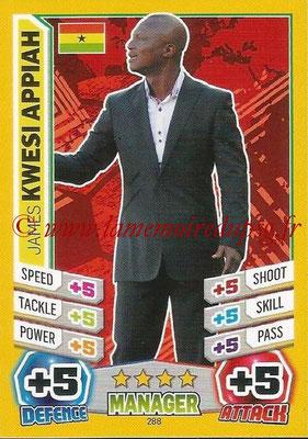 Topps Match Attax England 2014 - N° 288 - James KWESI APPIAH (Entraîneur Ghana)