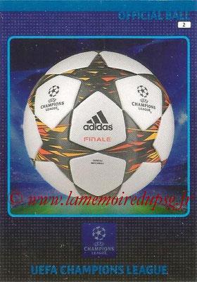 2014-15 - Adrenalyn XL champions League N° 002 - Ballon officiel