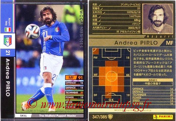 2013-14 - WCCF - N° 347 - Andrea PIRLO (Italie)