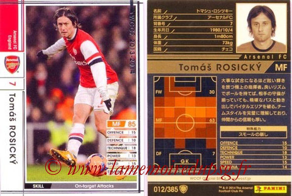 2013-14 - WCCF - N° 012 - Tomas ROSICKY (Arsenal FC)