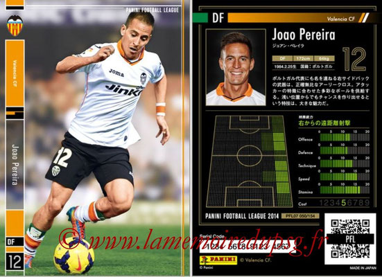 Panini Football League 2014 - PFL07 - N° 050 - Joao PEREIRA (FC Valence)