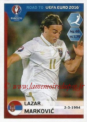 Panini Road to Euro 2016 Stickers - N° 285 - Lazar MARKOVIC (Serbie)