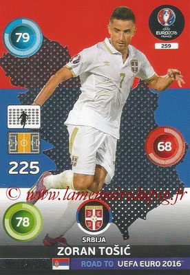 Panini Road to Euro 2016 Cards - N° 259 - Zoran TOSIC (Serbie) (One to Watch)