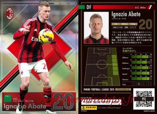 Panini Football League 2015 - PFL13 - N° 001 - Ignazio ABATE (Milan AC) (Star +)