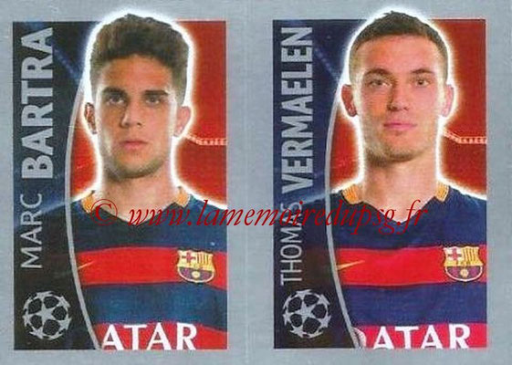 2015-16 - Topps UEFA Champions League Stickers - N° 318 - Marc BARTRA + Thomas VERMAELEN (FC Barcelone)