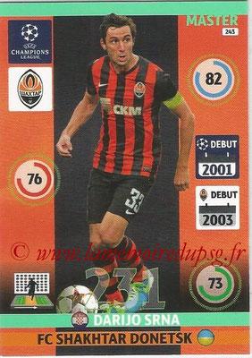 2014-15 - Adrenalyn XL champions League N° 243 - Darijo SRNA (FC Shakhtar Donetsk) (Master)