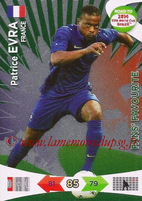 2014 - Panini Road to FIFA World Cup Brazil Adrenalyn XL - N° 197 - Patrice EVRA (France) (Fan's Favourite)