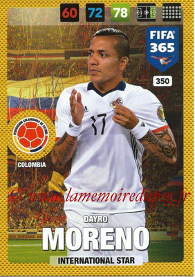 2016-17 - Panini Adrenalyn XL FIFA 365 - N° 350 - Dayro MORENO (Colombie) (International Star)