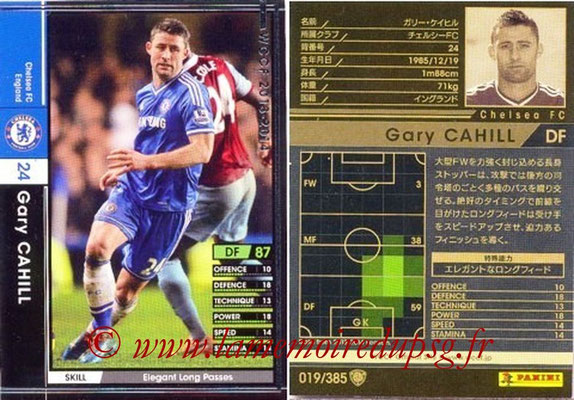 2013-14 - WCCF - N° 019 - Gary CAHILL (Chelsea FC)