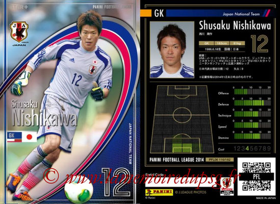 Panini Football League 2014 - PFL06 - N° 116 - Shusaku NISHIKAWA (Japon) (Star +)