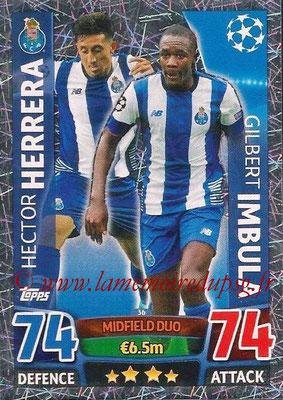 2015-16 - Topps UEFA Champions League Match Attax - N° 036 - Hector HERRERA + Gilbert IMBULA (FC Porto) (Midfield Duo)