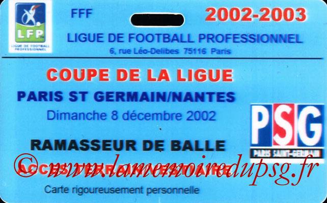 Badge ramasseur de balle  PSG-Nantes  2002-03