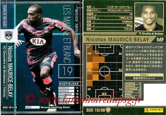 2015-16 - Panini WCCF - N° SOC10 - Nicolas MURICE-BELAY (FC Girondins de Bordeaux) (Stars Of The Club)
