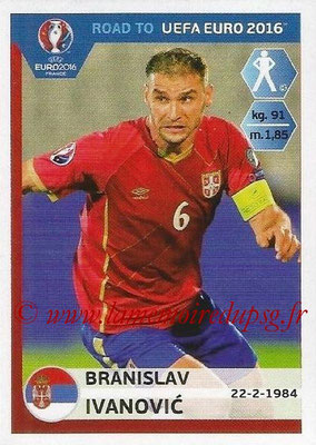 Panini Road to Euro 2016 Stickers - N° 274 - Branislav IVANOVIC (Serbie)