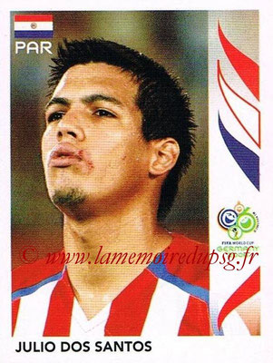 2006 - Panini FIFA World Cup Germany Stickers - N° 122 - Julio DOS SANTOS (Paraguay)