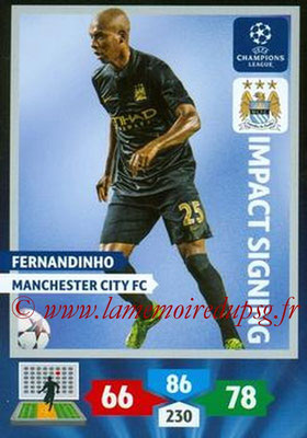 2013-14 - Adrenalyn XL champions League N° 276 - FERNANDINHO (Manchester City FC) (Impact Signing)