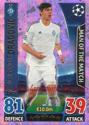 2015-16 - Topps UEFA Champions League Match Attax - N° 485 - Aleksandar DRAGOVIC (FC Dynamo Kiev) (Man of the Match)