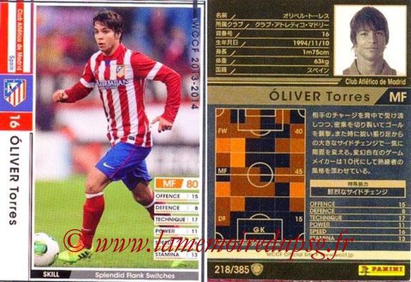 2013-14 - WCCF - N° 218 - Oliver TORRES (Atletico Madrid)