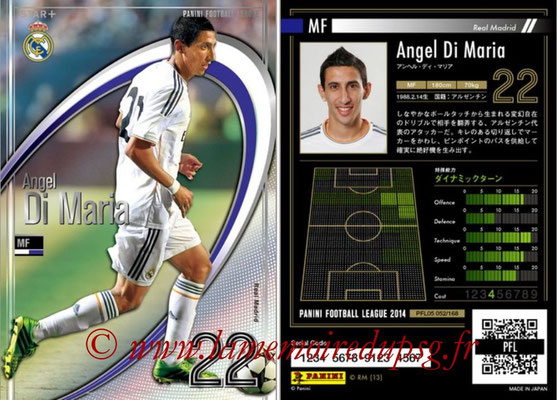 N° 052 - Angel DI MARIA (2013-14, Real Madrid, ESP > 2015-??, PSG) (Star +)