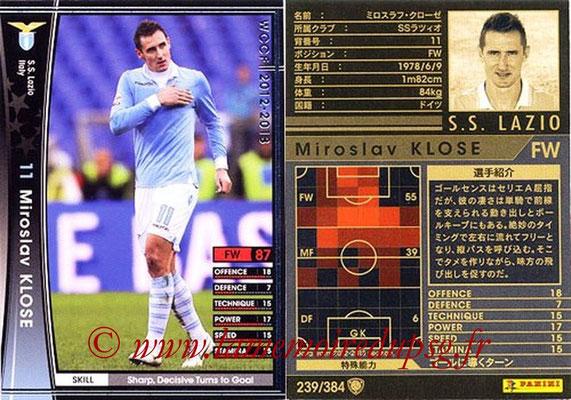 2012-13 - WCCF - N° 239 - Miroslav KLOSE (SS Lazio)
