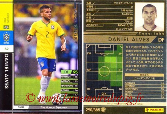 2013-14 - WCCF - N° 290 - Daniel ALVES (Brésil)
