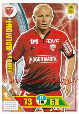 2017-18 - Panini Adrenalyn XL Ligue 1 - N° 079 - Florent BALMON (Dijon)