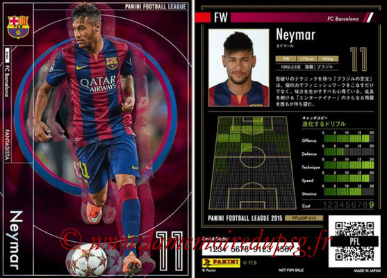 Panini Football League 2015 - PFL09P - N° 015 - NEYMAR (FC Barcelone) (Fantasista)