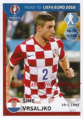Panini Road to Euro 2016 Stickers - N° 134 - Sime VRSALJKO (Croatie)