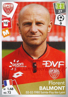 2017-18 - Panini Ligue 1 Stickers - N° 116 - Florent BALMONT (Dijon)